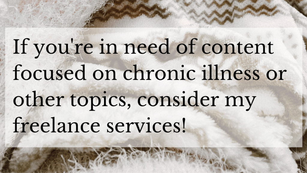 Chronic Illness Freelance